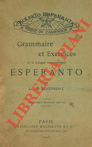 Grammaire ed Exercices de la Langue internationale Esperanto.