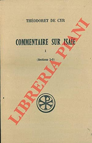 Commentaire sur Isaïe. Introduction, texte critique, traduction et notes [Sources chrétiennes, ]