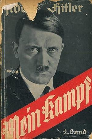 Mein Kampf. Band 2. Die nationalsozialistische Bewegung.: HITLER Adolf -