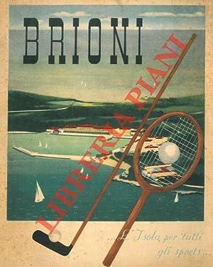 Brioni. L'Isola per tutti gli sports.