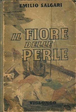 Il fiore delle perle.: SALGARI Emilio -