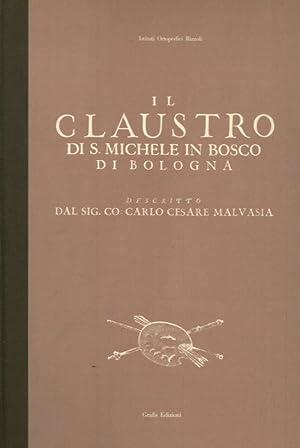 Il claustro di San Michele in Bosco: MALVASIA Carlo Cesare
