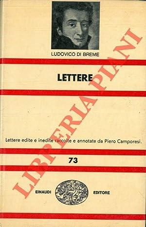 Lettere. A cura di Piero Camporesi.: Ludovico di Breme