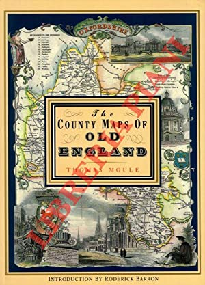 The County Maps Of Old England. Introduction by Roderick Barron.