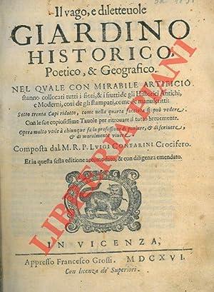 Il vago e dilettevole giardino historico, poetico,: CONTARINI Lucifero -