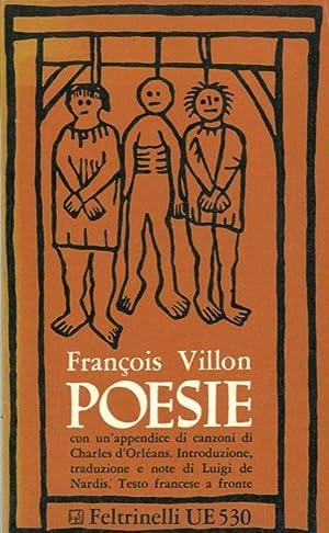 Poesie. In appendice: Sette canzoni di Charles: VILLON Francois -