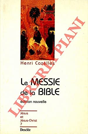 Le Messie de la Bible.