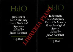 Judaism in Late Antiquity. Part One. The Literary and Archaeological Sources. Part Two. Historica...