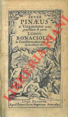 De integritatis et corruptionis virginum notis : PINEAU Severin -
