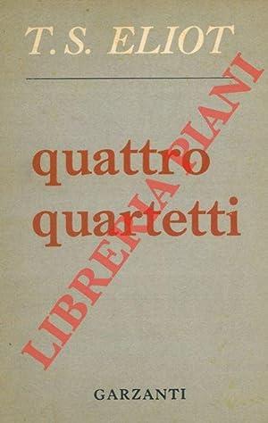 Quattro quartetti.: ELIOT Thomas S.