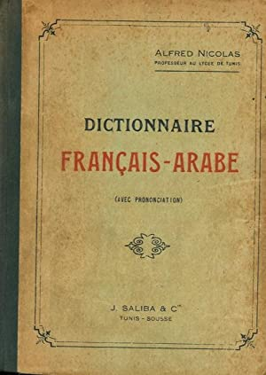 Dictionnaire français - arabe. Idiom tunisienne.