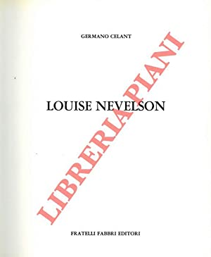 Louise Nevelson.: CELANT Germano -