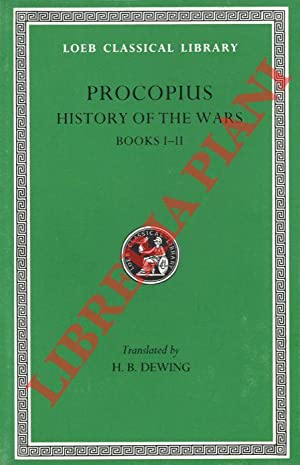 History of the Wars. Books I-II. With an English Translation by H.B. Dewing.