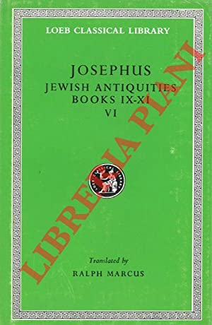 Jewish Antiquities. Books IX-XI. With an English Translation by Ralph Marcus.