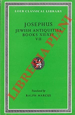 Jewish Antiquities. Books XII-XVI. With an English Translation by Ralph Marcus.