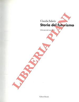 Storia del futurismo. Libri giornali manifesti.: SALARIS Claudia -