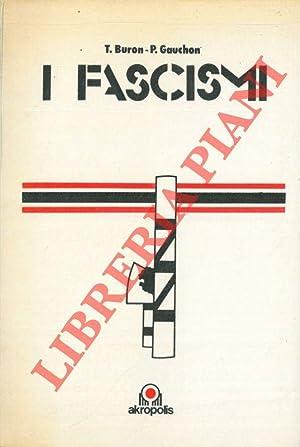I fascismi.: BURON T. -