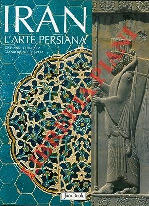 Iran. L'arte persiana.: CURATOLA Giovanni -