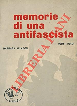 Memorie di una antifascista. 1919-1940.