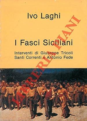 I Fasci Siciliani. Interventi di Giuseppe Tricoli: LAGHI Ivo -
