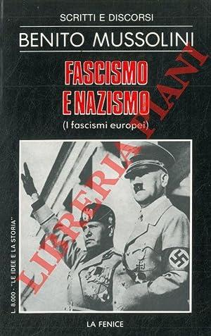 Fascismo e nazismo (i fascismi europei) .: MUSSOLINI Benito -