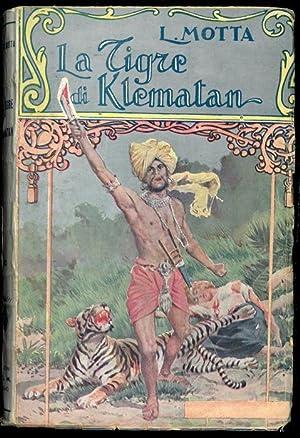 La tigre di Klematan. (I misteri del: MOTTA Luigi -