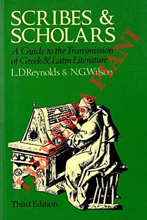 Scribes & Scholars. A Guide to the Transmission of Greek & Latin Literature.
