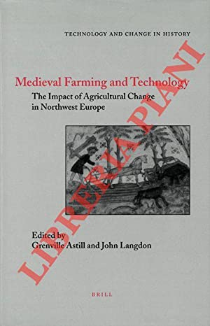 Medieval Farming and Technology. The Impact of Agricultural Change in Northwest Europe.