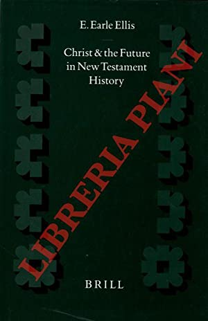 Christ and the Future in New Testament History.