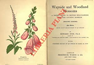 Wayside and woodland blossoms. A pocket guide to British wild-flowers for the country rambler (Se...