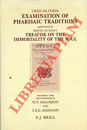 Examination of Pharisaic Traditions. Exame das tradicoes phariseas.Supplemented by Semuel da Silv...