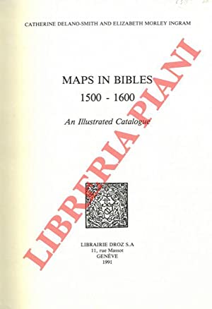 Maps in Bibles 1500-1600. An Illustrated Catalogue.