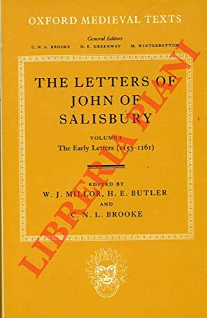 The Letters of John of Salisbury. Volume I. The Early Letters (1153-1161) . Volume II. The Later ...