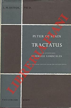 Tractatus called afterwards Summule Logicales. First Critical Edition from the Manuscripts with a...