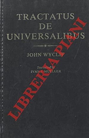 Tractatus De Universalibus. Text edited by Ivan J. Mueller.