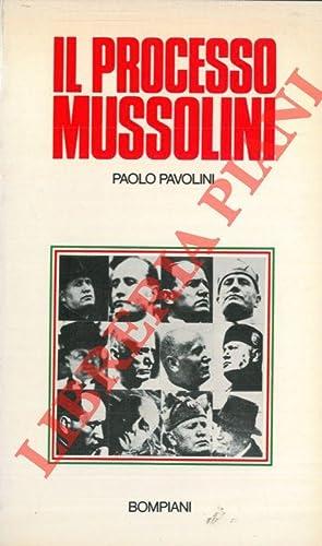 Il processo Mussolini.: PAVOLINI Paolo -