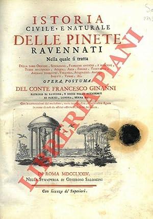 Istoria civile, e naturale delle Pinete Ravennati.: GINANNI Francesco -