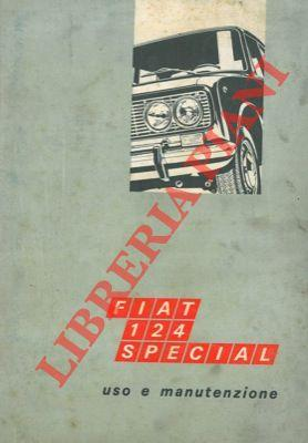 Fiat 124 Special. Uso e manutenzione.