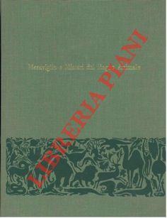 Meraviglie e Misteri del Regno Animale.: GEORGE Jean -