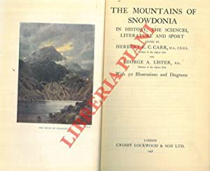 The mountains of Snowdonia in history, the sciences, literature and sport.