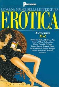 Le scene madri della letteratura erotica. Antologia.