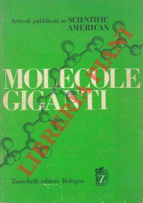 Molecole giganti. Articoli pubblicati in Scientific American.