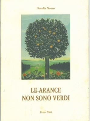 Le arance non sono verdi.: NUOVO Fiorella -