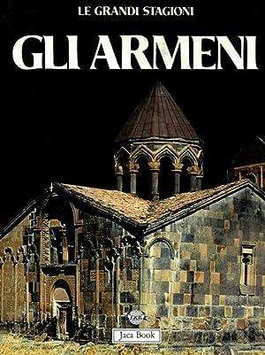 Gli armeni.: ALPAGO NOVELLO Adriano