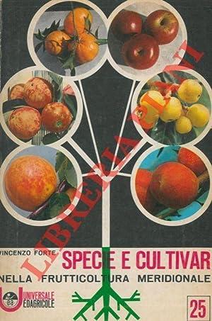 Specie e cultivar nella frutticoltura meridionale.: FORTE Vincenzo -