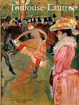 Toulouse-Lautrec. Hayward Gallery, Londra 10 ottobre 1991 - 19 gennaio 1992. Galerise Nationales ...