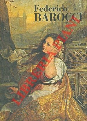 Mostra di Federico Barocci (Urbino, 1535-1612). Catalogo: EMILIANI Andrea -