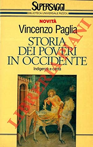 Storia dei poveri in occidente.