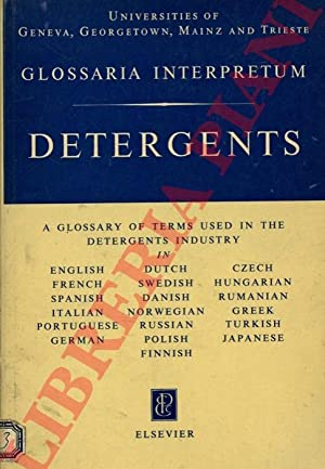 Detergents. A Glossary of Terms used in the Detergents Industry in english, french, spanish, ital...