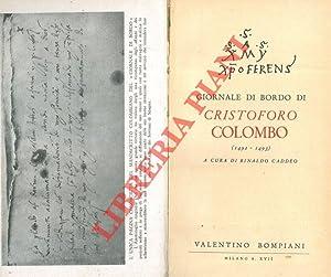 Giornale di bordo di Cristoforo Colombo (1492-1493).: COLOMBO Cristoforo -